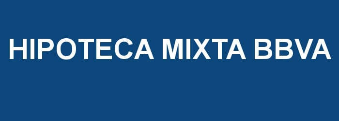 hipoteca mixta bbva